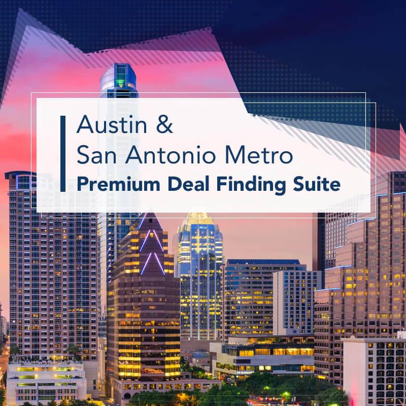 Austin & San Antonio Metro Premium Deal Finding Suite