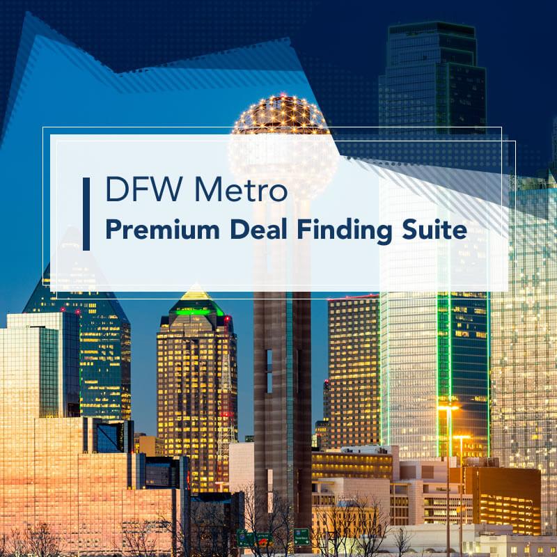 DFW Metro Premium Deal Finding Suite