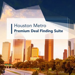 Houston Metro Premium Deal Finding Suite