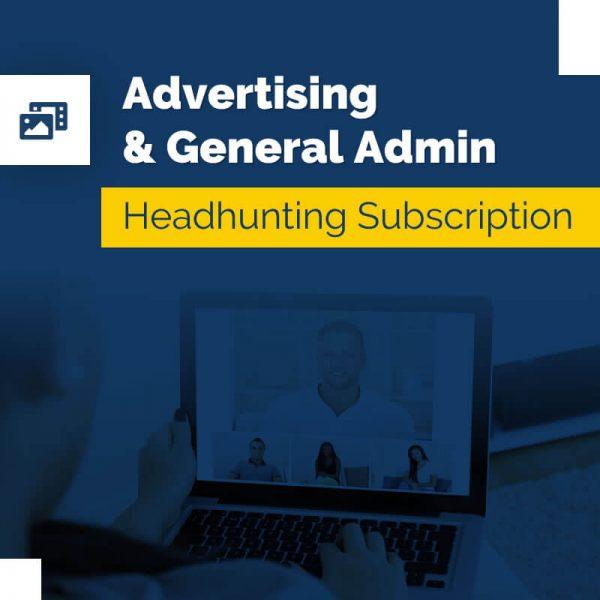 Advertising & General Admin – Headhunting Service
