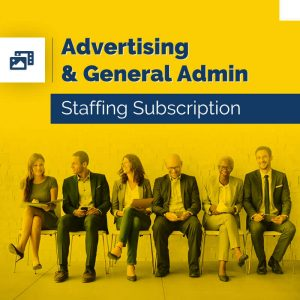 Advertising & General Admin – Staffing Subscription