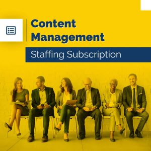 Content Management – Staffing Subscription