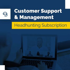 Customer Support & Management – Headhunting Service