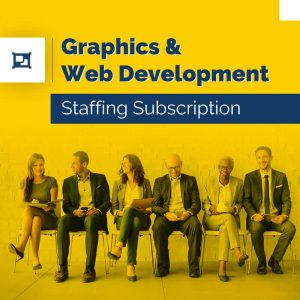 Graphics & Web Development – Staffing Subscription
