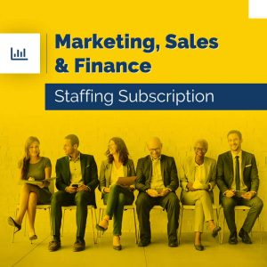 Marketing, Sales & Finance – Staffing Subscription