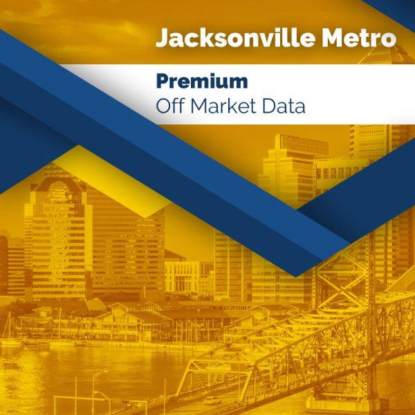 Jacksonville Metro - Premium Off Market Data
