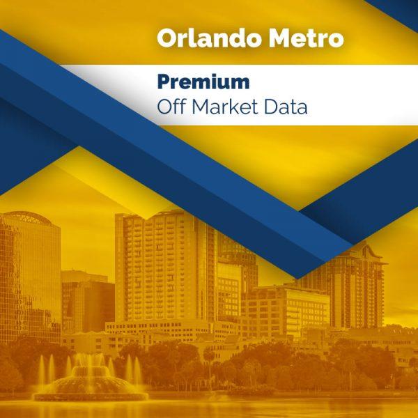 Orlando Metro - Premium Off Market Data