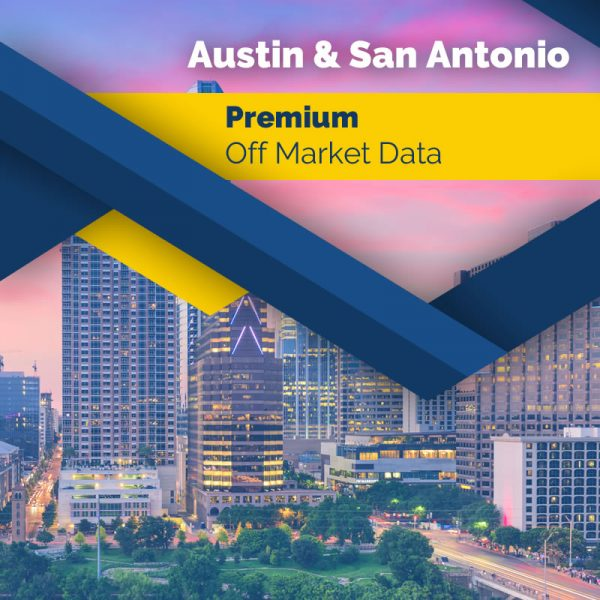 Austin & San Antonio State – Premium Off Market Data