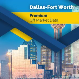 Dallas Forth Worth State – Premium Off Market Data