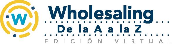Wholesaling de la A a la Z - Evento virtual