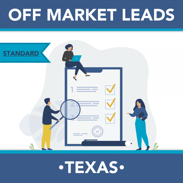 Texas - Off Market Leads