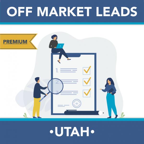 Utah - Premium Off Market Leads