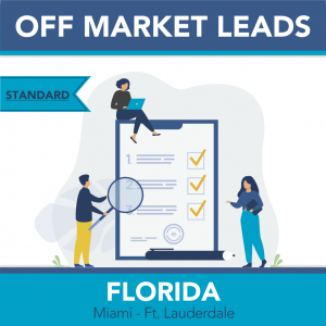 Miami Metro - Off Market Leads