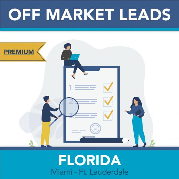 Miami Metro - Premium Off Market Leads