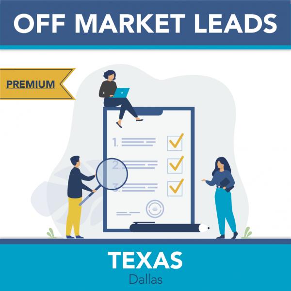 Dallas-Fort Worth Metro - Premium Off Market Leads